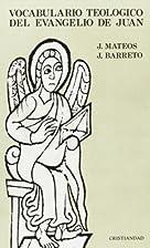 VOCABULARIO TEOLOGICO DEL EVANGELIO DE JUAN