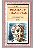 Sofocles: Dramas y Tragedias (Spanish Edition)