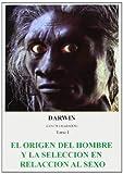 Darwin: El origen dek hombre y la selección al sexo
