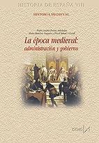 La época medieval: administración y…