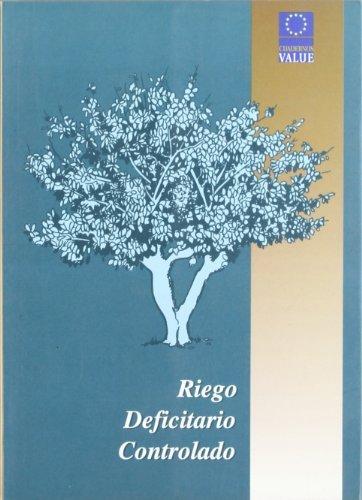 riego-deficitario-controlado-spanish-edition