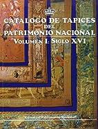 Catalogo de tapices del Patrimonio Nacional…