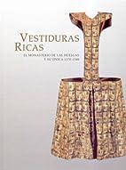 Vestiduras Ricas: El Monasterio de las…