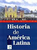 Historia De America Latina by German Vazquez