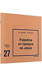 Palestina en tiempos de Jesús by Christiane…