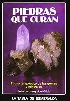 Piedras que curan by Julia Lorusso