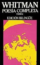 Whitman - Poesia Completa - 2 T. Bilingue…