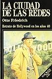 Friedrich, Otto: La Ciudad De Las Redes (Spanish Edition)