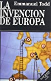 Todd, Emmanuel: La Invencion De Europa (Spanish Edition)