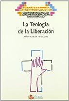 La Teología de la liberación by Juan José…