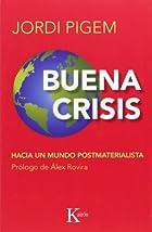 Buena crisis: Hacia un mundo…