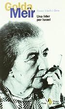 Golda Meïr : una líder per Israel by Roser…