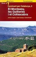 El Montseny,les Guilleries i el Collsacabra…