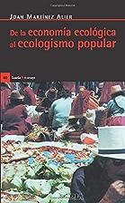 De la economia ecologica al ecologismo…
