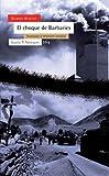 Achcar, Gilbert: El Choque De Las Barbaries (Spanish Edition)