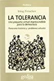 Fetscher, Iring: Tolerancia, La (Spanish Edition)
