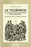 Fetscher, Iring: Tolerancia, La (Spanish Edition)