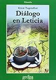 Tugendhat, Ernst: Dialogo En Leticia (Spanish Edition)
