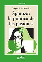 Spinoza, la política de las pasiones by…
