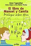 Tugendhat, Ernst: El Libro de Manuel y Camila (Spanish Edition)