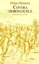Contra moros i jueus : formació i…
