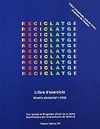 Reciclatge. Llibre de exercicis (Catalan…