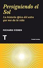 Persiguiendo el Sol : la historia…