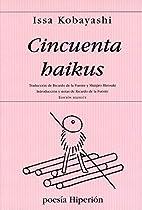 Cincuenta haikus by Issa Kobayashi