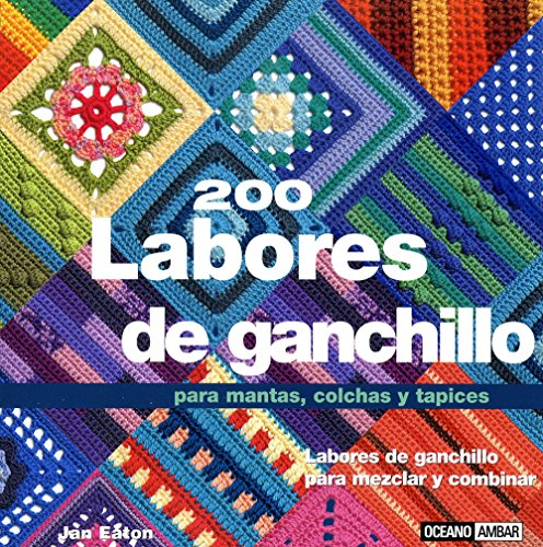 200-labores-de-ganchillo-para-mantas-colchas-y-tapices-tiempo-libre-spanish-edition