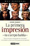 Huber, Cheri: LA Primera Impresion (Spanish Edition)