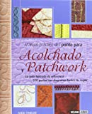 Tinkler, Nikki: Manual practico del punto para acolchado y patchwork/ Practical Manual Of The Point For Quilted And Patchwork: Todo Lo Que Necesitas Saber Sobre Unos ... Diagramas (Tiempo Libre) (Spanish Edition)