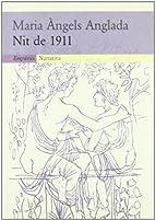 Nit de 1911 by Maria Àngels Anglada
