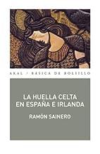 La huella celta en España e Irlanda by…