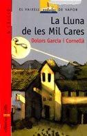 La Lluna de les Mil Cares by Dolors Garcia i…