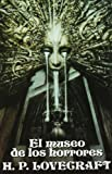 Lovecraft, H. P.: El museo de los horrores / The Horror in the Museum