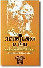 Los cuentos Clásicos de la India by Ramiro…