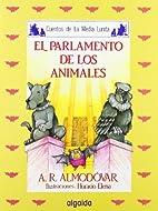 El parlamento de los animales by Antonio…