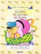 El gato de los pies de trapo by Antonio…