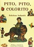 Bravo-Villasante, Carmen: Pito, Pito, Colorito: Folclore Infantil
