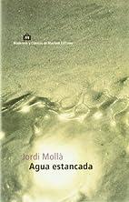 Agua estancada (Modernos y clasicos de…