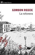 La ratonera by Gordon Reece