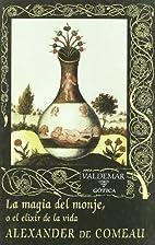 Monk's Magic by Alexander de Comeau