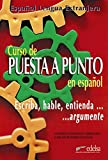 Hermosa, A. G.: Curso De Puesta Y Punto En Espanol: Escriba, Hable, Entienda...Argumente
