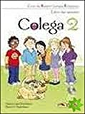 Maria L. Hortelano: Colega 2. Libro del. Alumno + EJERCICIOS + CD Audio (PACK) (Spanish Edition)