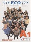 Eco A1 (Libro Del Alumno) (Curso Modular De…