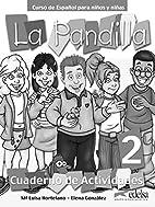 La Pandilla Cuaderno de Actividades by Mª…