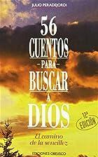 56 cuentos para buscar a Dios by Juli…