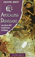 El Apocalipsis Desvelado (Spanish Edition)…
