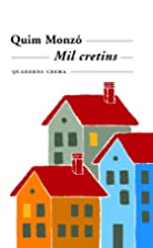 Mil Cretins (Minima Minor) by Quim Monzó