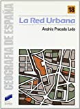 Precedo Ledo, Andres J.: La Red Urbana